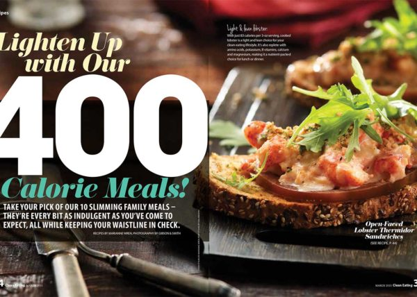 400 calorie meal recipes food styling recipe development toronto stylist marianne wren Clean Eating Magazine
