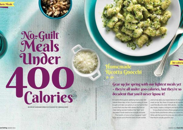 400 Calorie Meals - recipes styled and developed by Toronto food stylist and recipe developer Marianne Wren for Clean Eating Magazine
